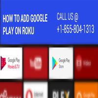 How to add Google play on Roku