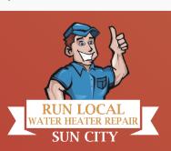 Run Local Water Heater Repair Sun City