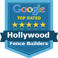 Hollywood Fence Builders